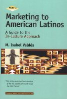 Marketing to American Latinos part 2