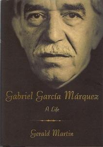 Gabriel Garcia Marquez A Life book cover
