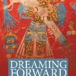Dreaming Forward